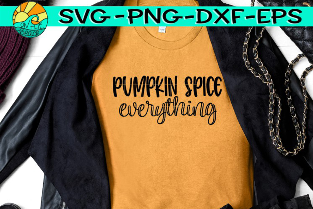 Pumpkin Spice - Everything - SVG PNG EPS DXF example image 1