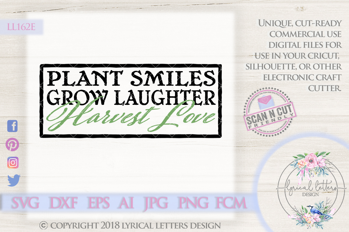 Plant Smiles Grow Laughter Harvest Love SVG Cut File LL162E example image 1