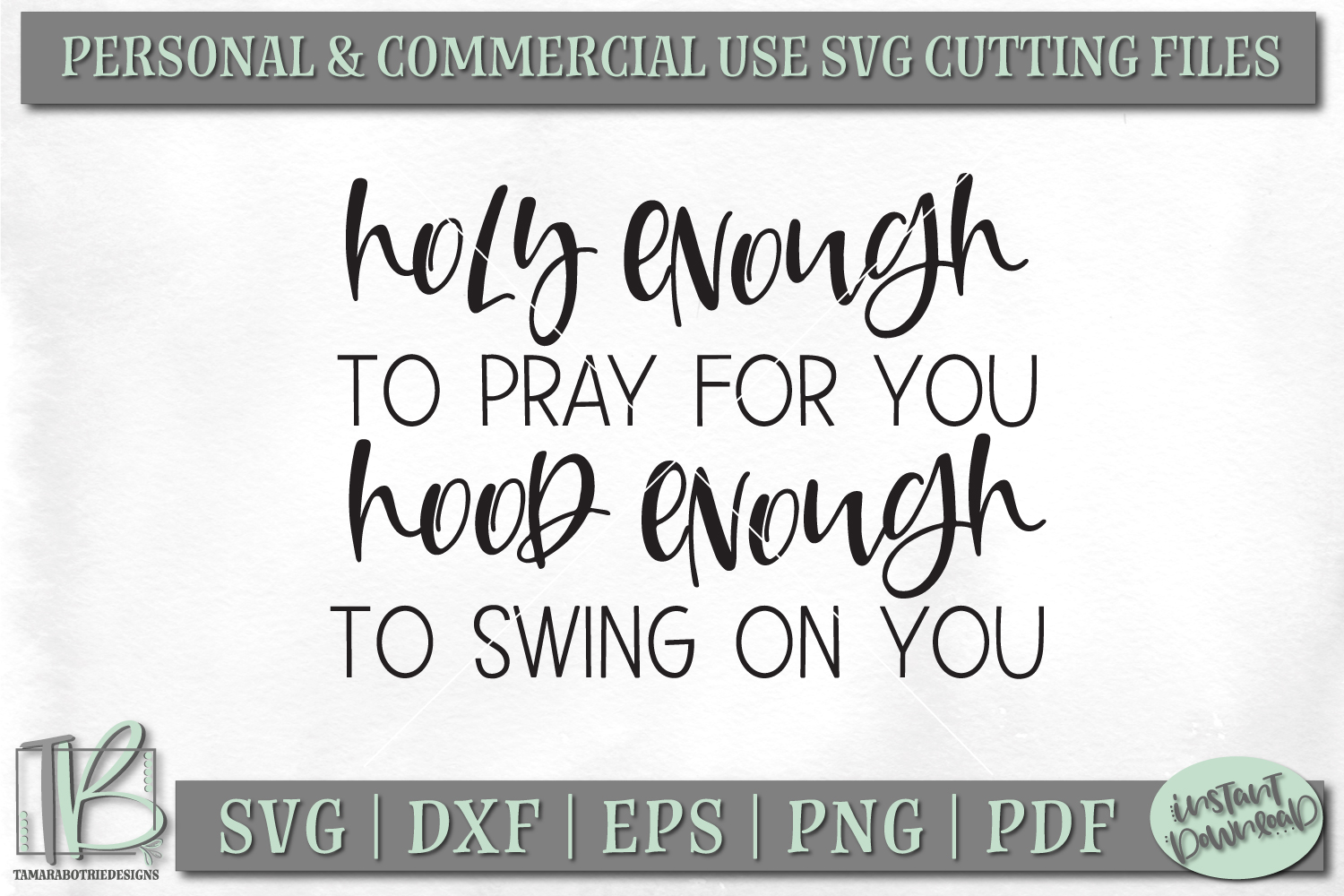Holy Enough To Pray For You Hood Enough To Swing On You SVG example image 2