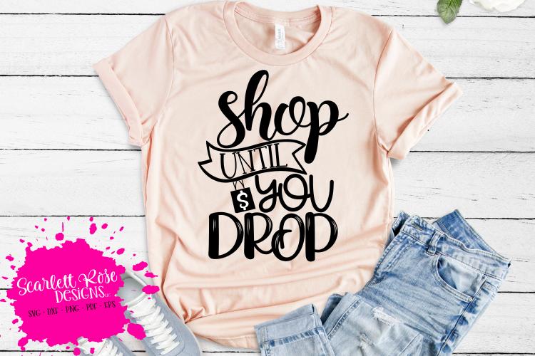 Shop until You Drop SVG - Black Friday SVG example image 1