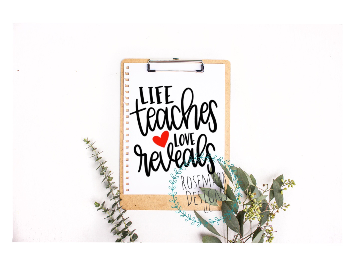 Life Teaches Love Reveals - Hand Lettered SVG example image 1