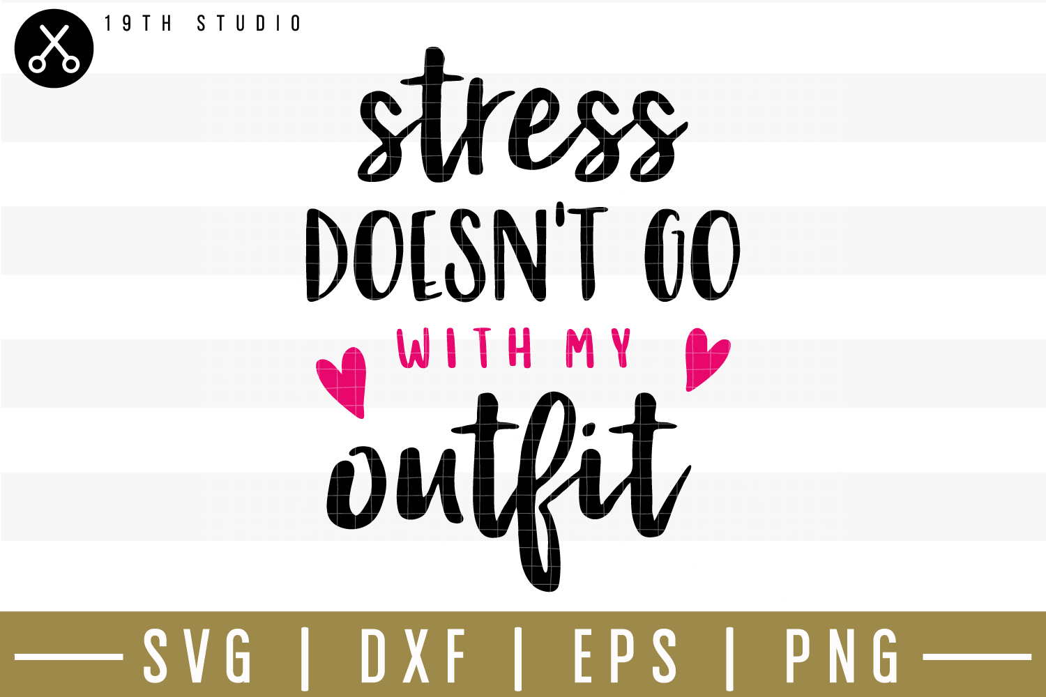 Stress doesn't go with my outfit SVG| Mom boss SVG example image 1