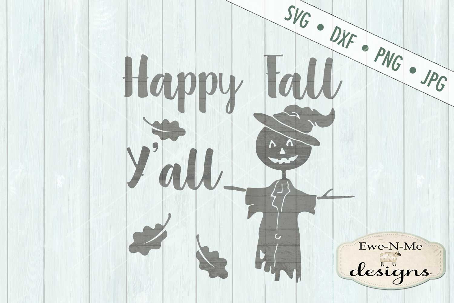 Happy Fall Y'all Scarecrow Leaves SVG DXF Files example image 2