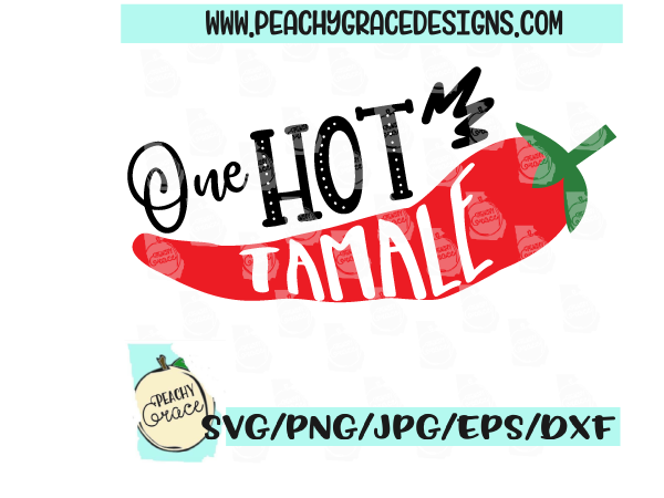 One Hot Tamale SVG example image 1