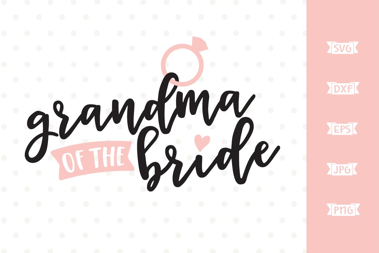 Grandma of the Bride SVG file example image 3