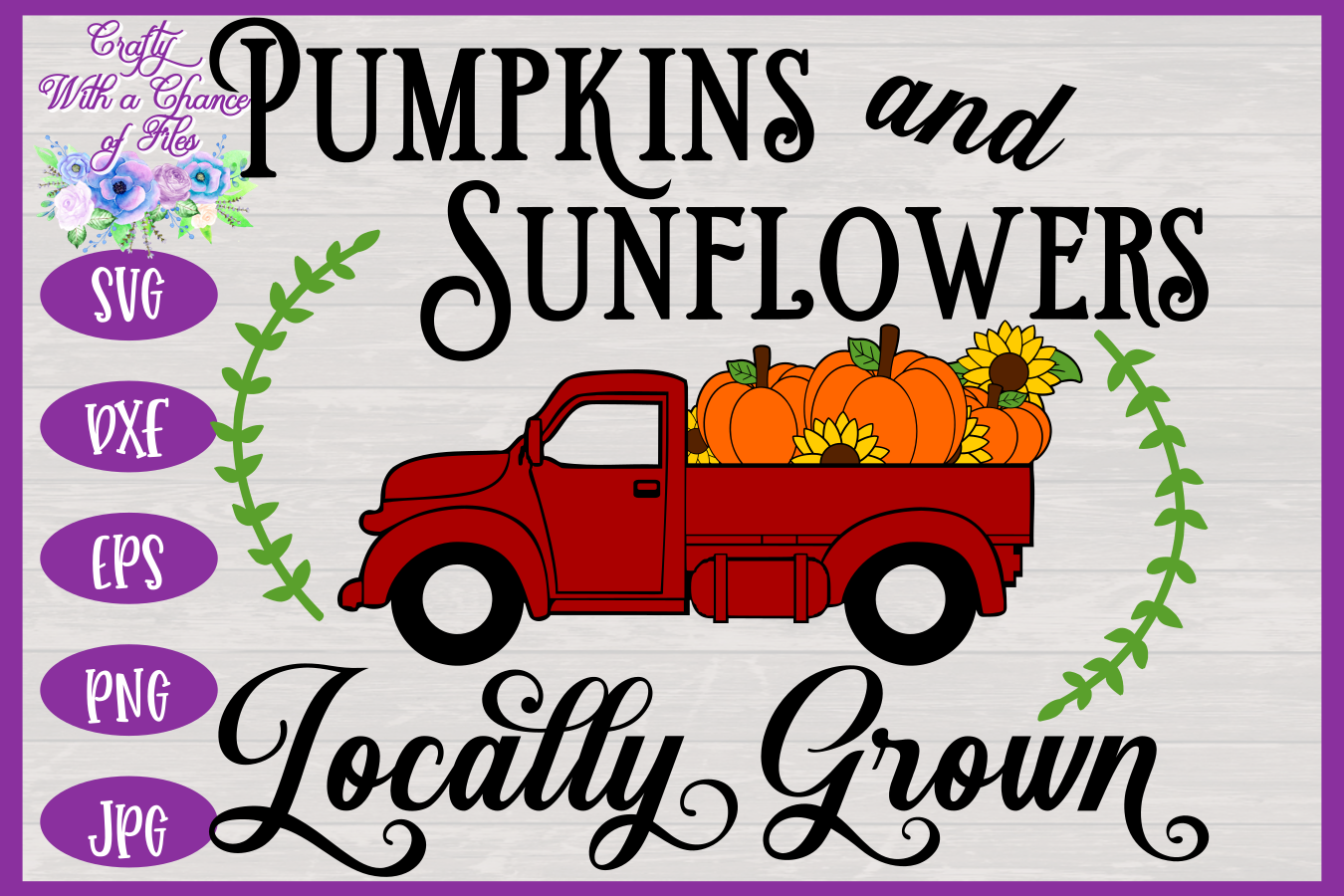 Pumpkins & Sunflowers Locally Grown SVG | Fall Truck SVG example image 3