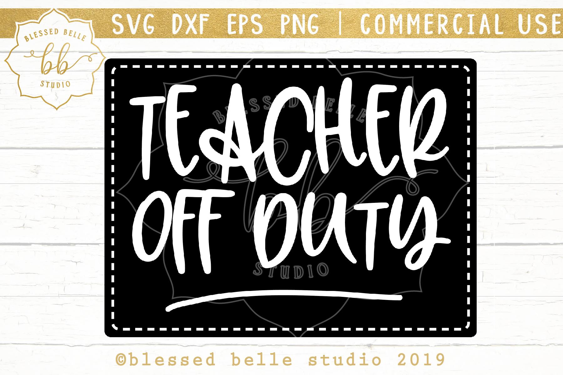 Teacher SVG DXF EPS PNG Teacher off duty svg example image 2