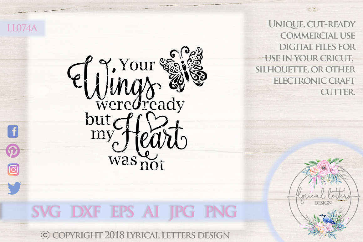 Your Wings Were Ready But MY Heart Was Not Butterfly Cutting File LL074A  SVG DXF EPS AI JPG PNG example image 1