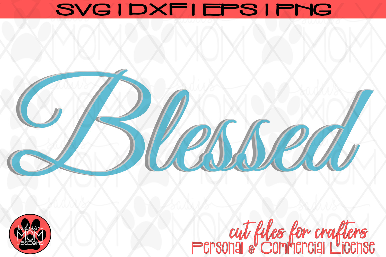 Blessed - Layered Blessed Design | SVG Cut File example image 2