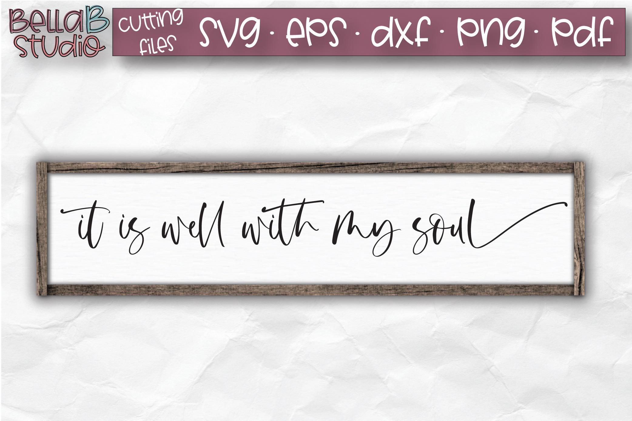 It Is Well With My Soul SVG, Christian SVG, Bible Verse example image 1