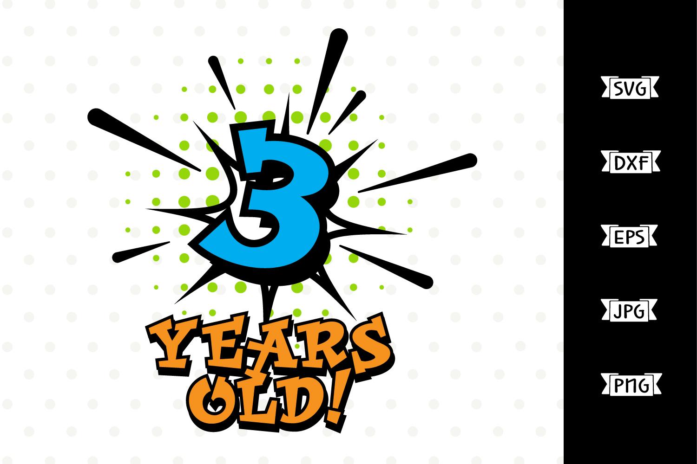 Boys 3rd Birthday Superhero SVG file example image 1