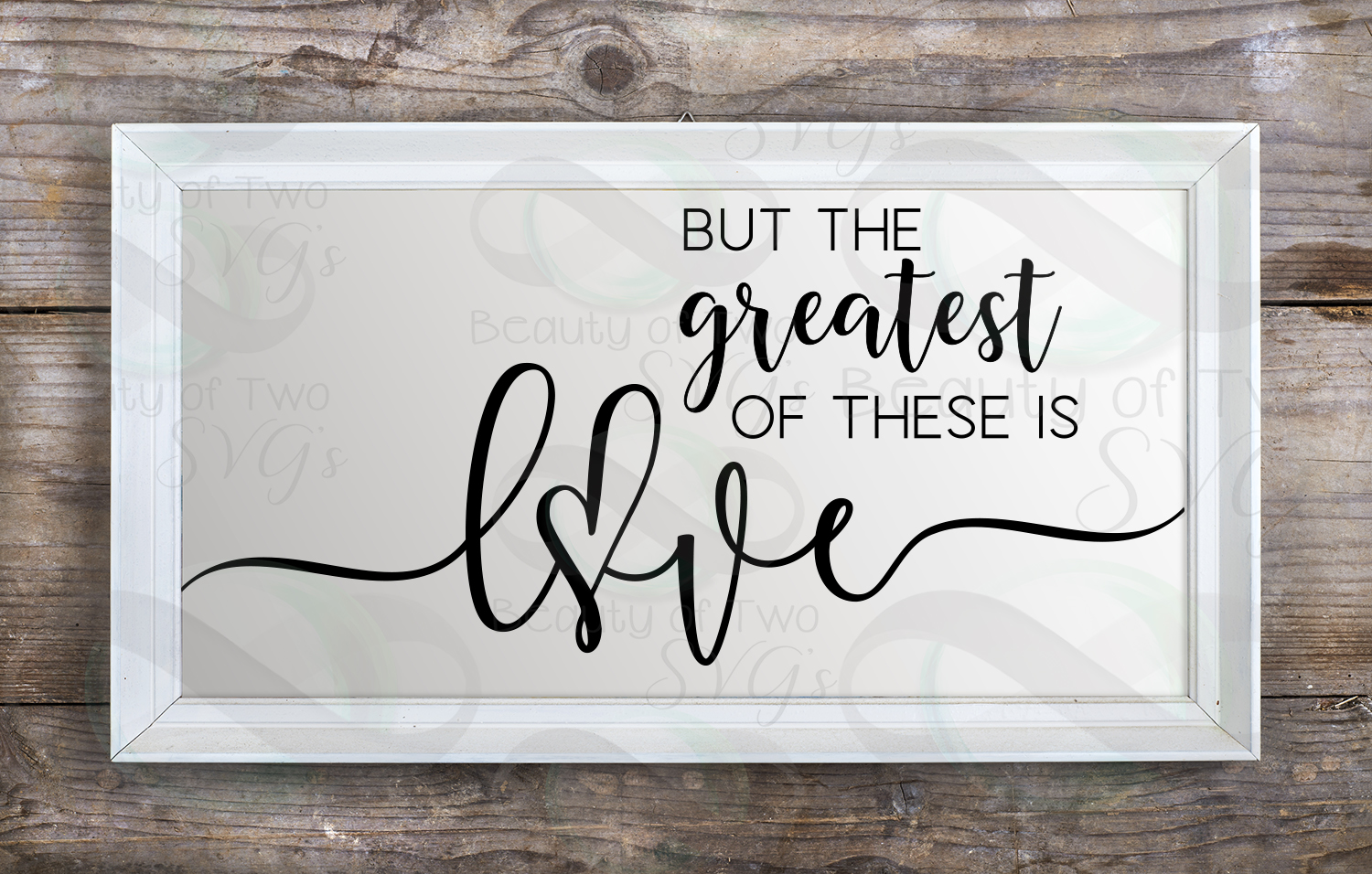 The greatest of these is love Corinthians 13 svg & png example image 4