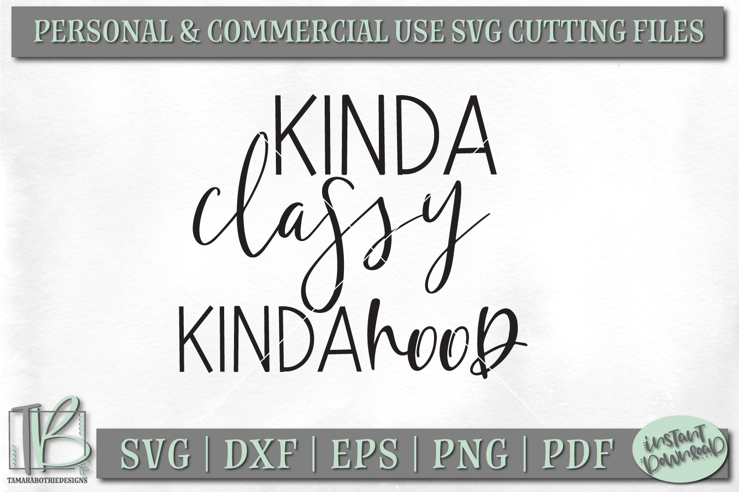 Kinda Classy Kinda Hood SVG Cutting File example image 2