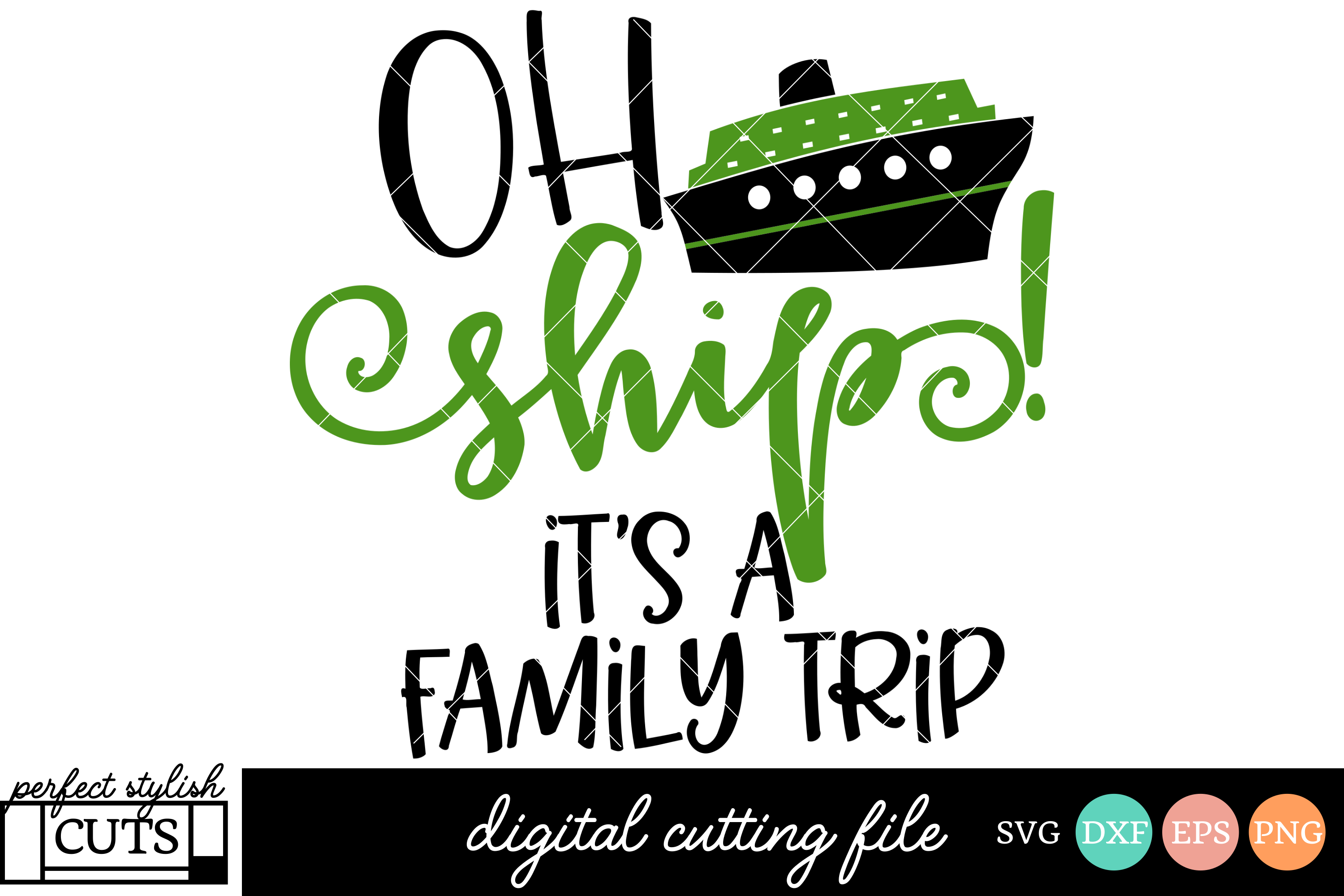 Cruise SVG - Oh Ship It's A Family Trip SVG File example image 1