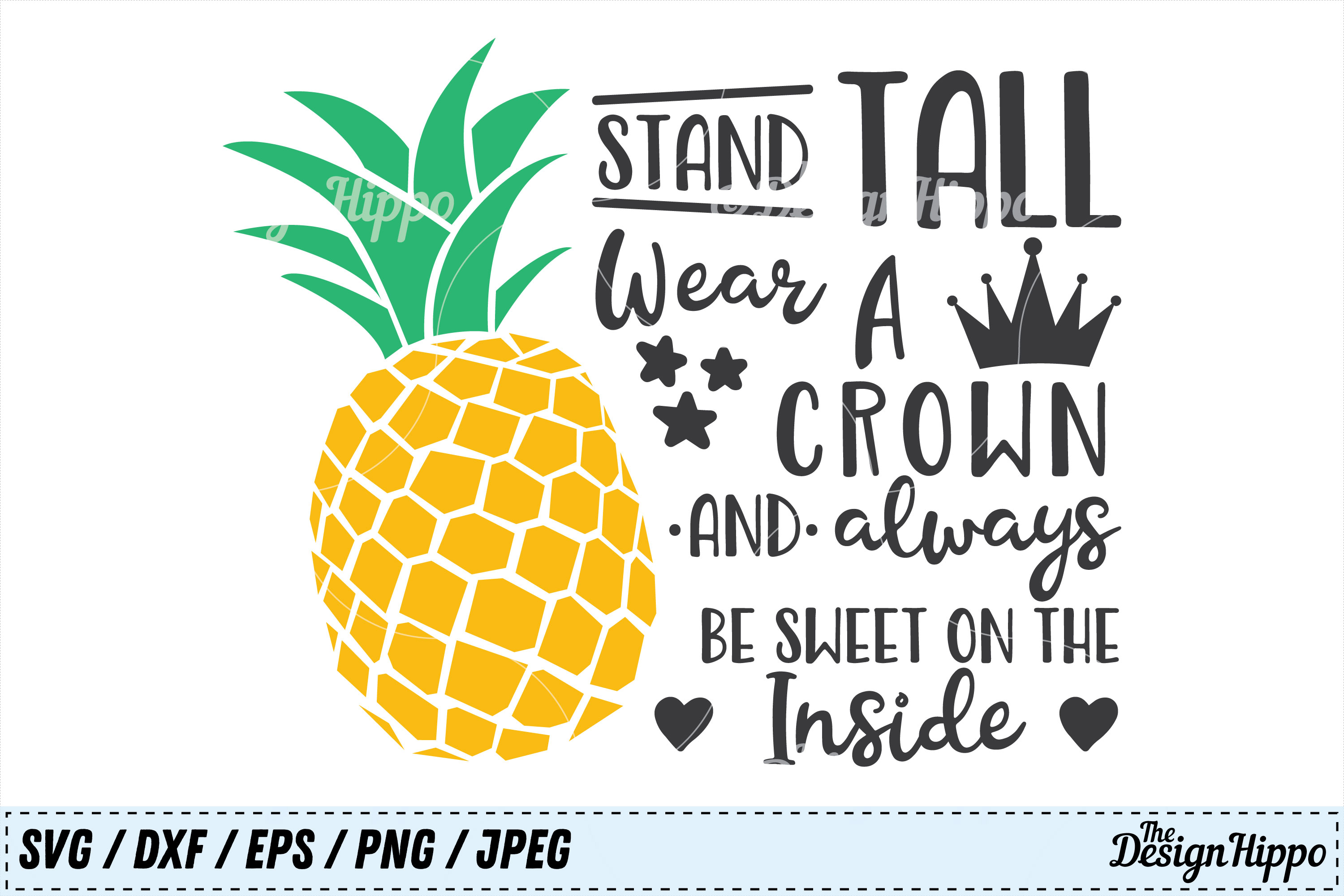 graphic relating to Pineapple Printable identified as Be a Pineapple Stand Tall Don a Crown SVG, Summertime Printable