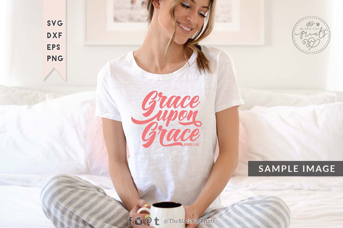 Grace upon Grace SVG DXF PNG EPS example image 4