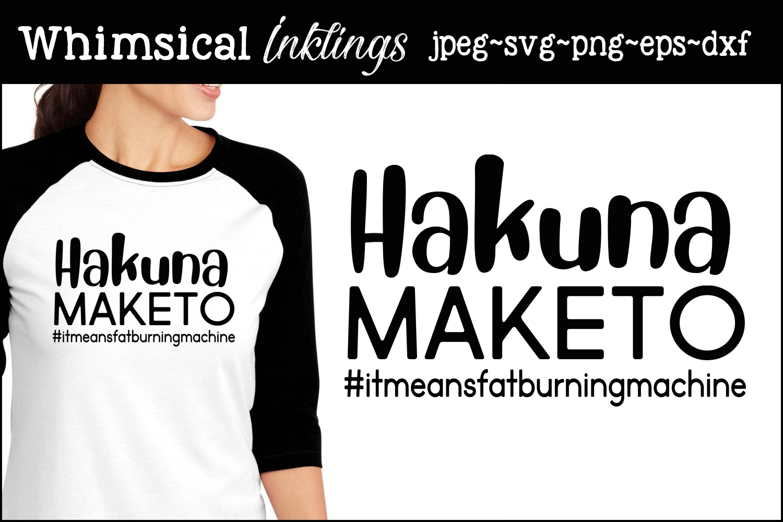 Hakuna Maketo SVG example image 1