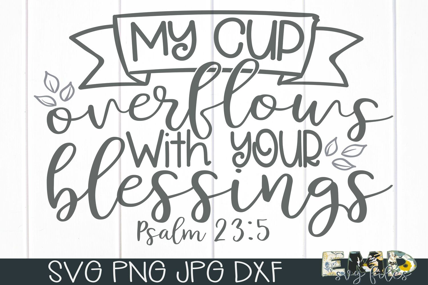 Blessings Svg | Psalm 23 5 Coffee Cup Svg example image 2