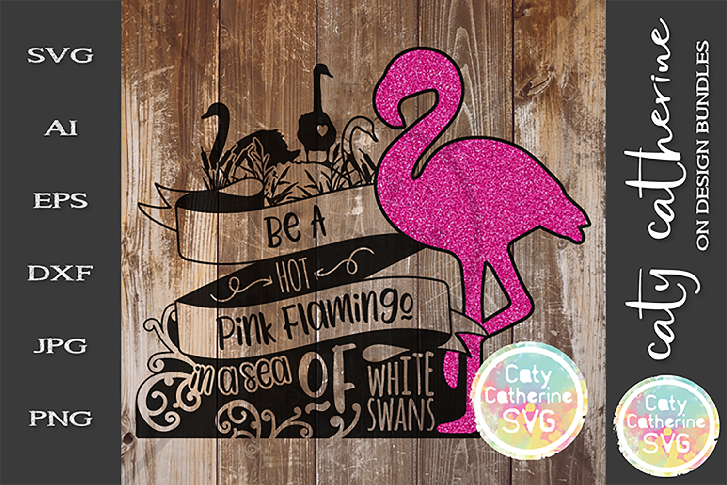 Be A Hot Pink Flamingo In A Sea Of White Swans SVG example image 1