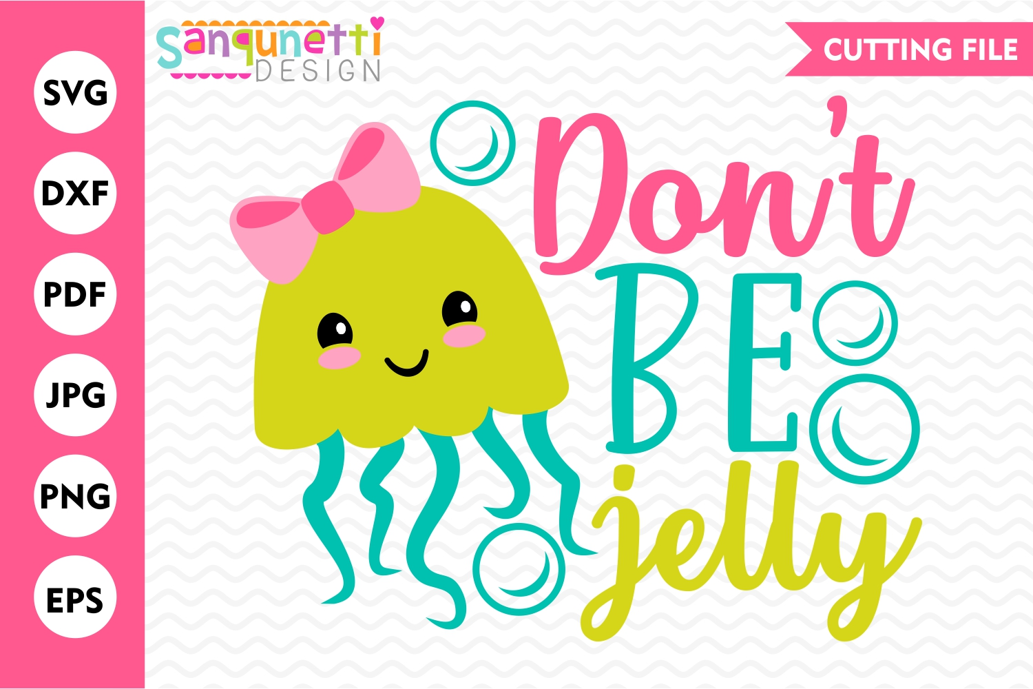 Don't be jelly jellyfish SVG, summer cut file example image 1