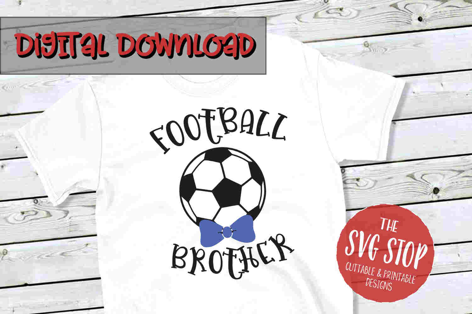 Football-Soccer Brother -SVG, PNG, DXF example image 1