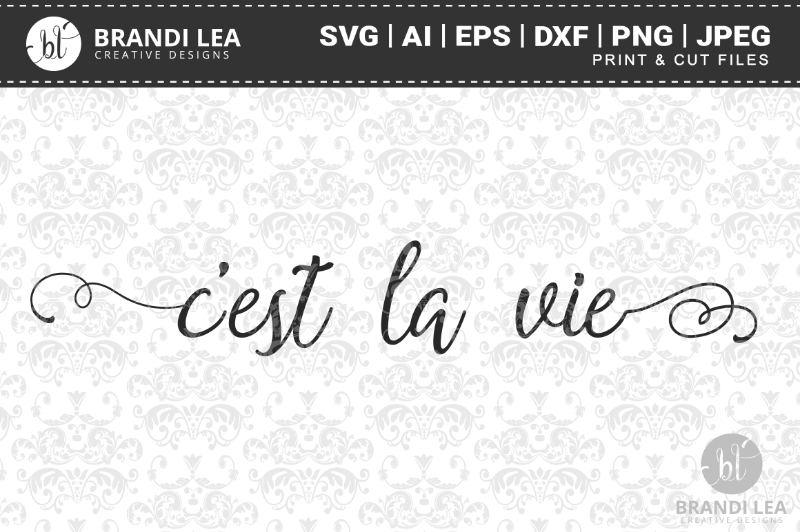 C'est La Vie SVG Cutting Files example image 1