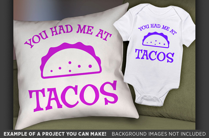 You Had Me At Tacos Svg File - Funny Taco Shirt Svg - 1085 example image 2