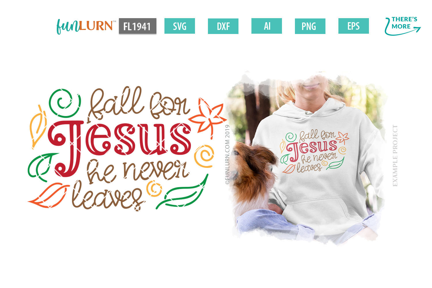 Fall For Jesus He Never Leaves SVG Cut File example image 1
