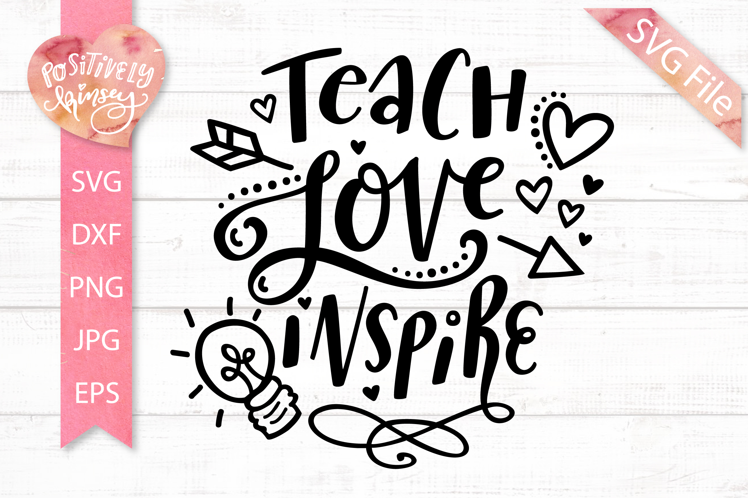 1564+ Teach Love Inspire Svg Best Free SVG