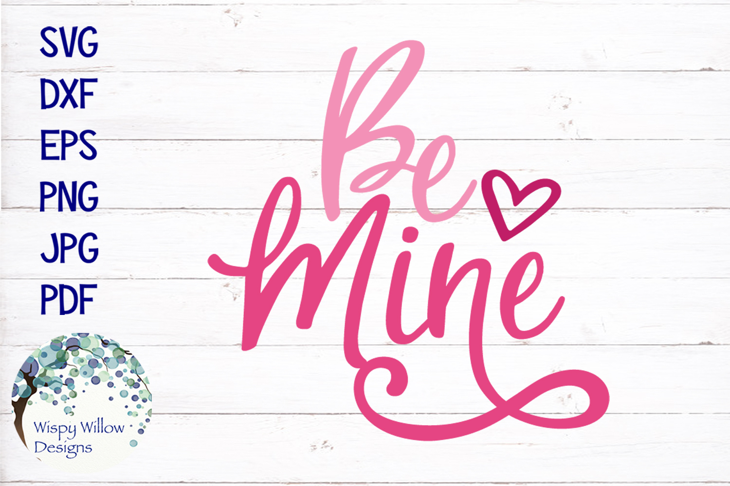 Be Mine | Valentine's Day SVG example image 2