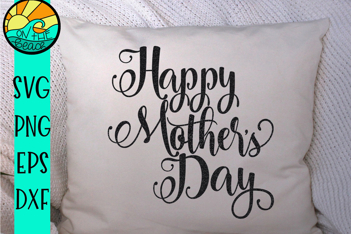 Happy Mother's Day SVG PNG DXF EPS example image 1