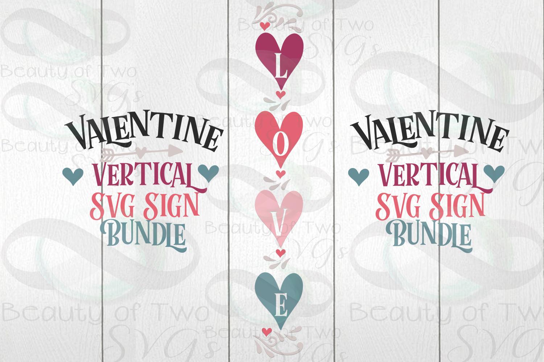 Valentines Vertical svg Sign Bundle, 4 Valentine svg designs example image 2