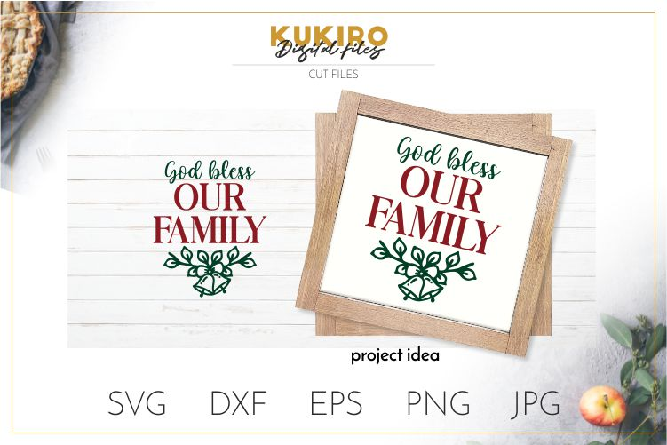 God bless our Family - Farmhouse Christmas Signs SVG example image 1