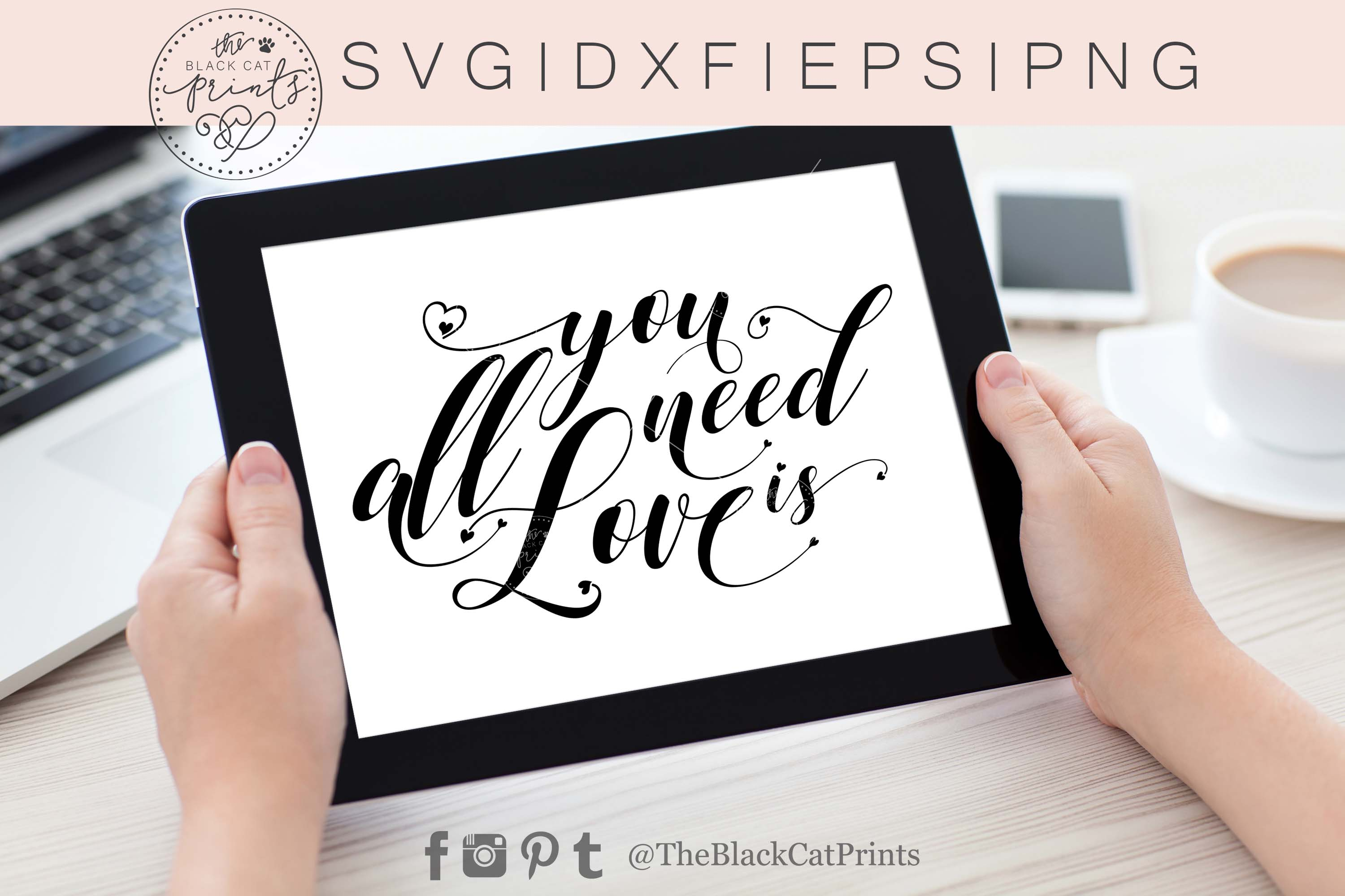 All you need is Love SVG DXF PNG EPS example image 4