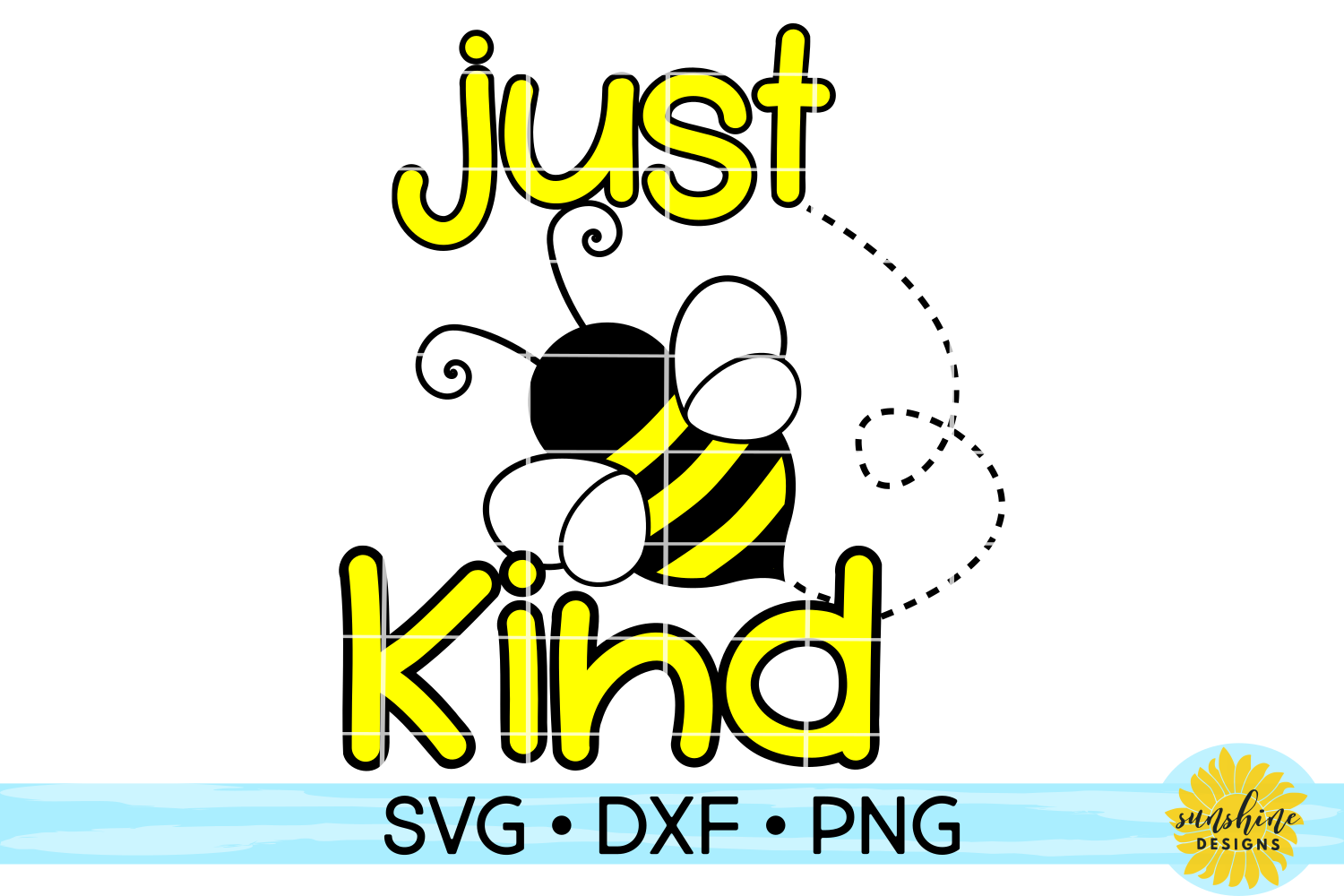 JUST BE KIND | BEE | KINDNESS | SVG DXF PNG example image 1