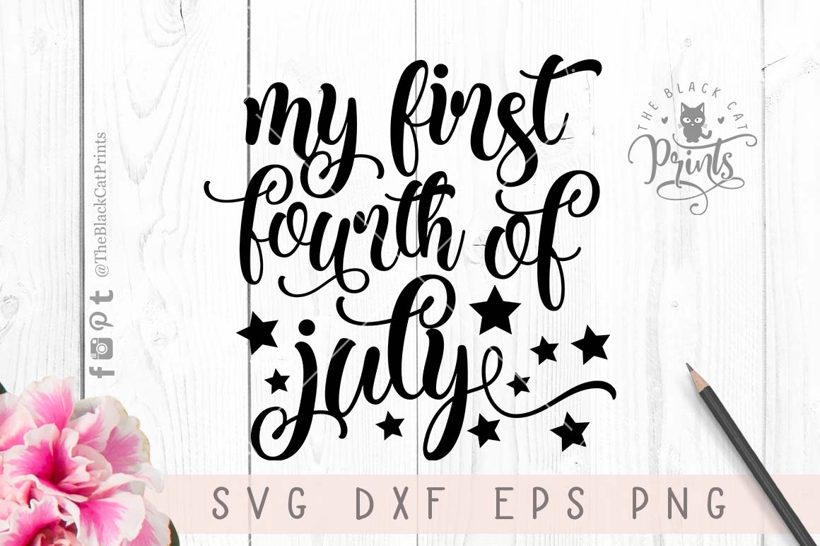My first Fourth of July SVG PNG EPS DXF example image 3