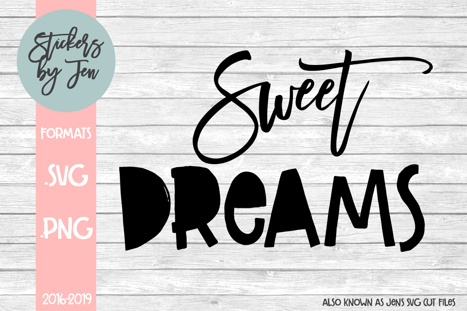 Sweet Dreams svg cut file example image 1