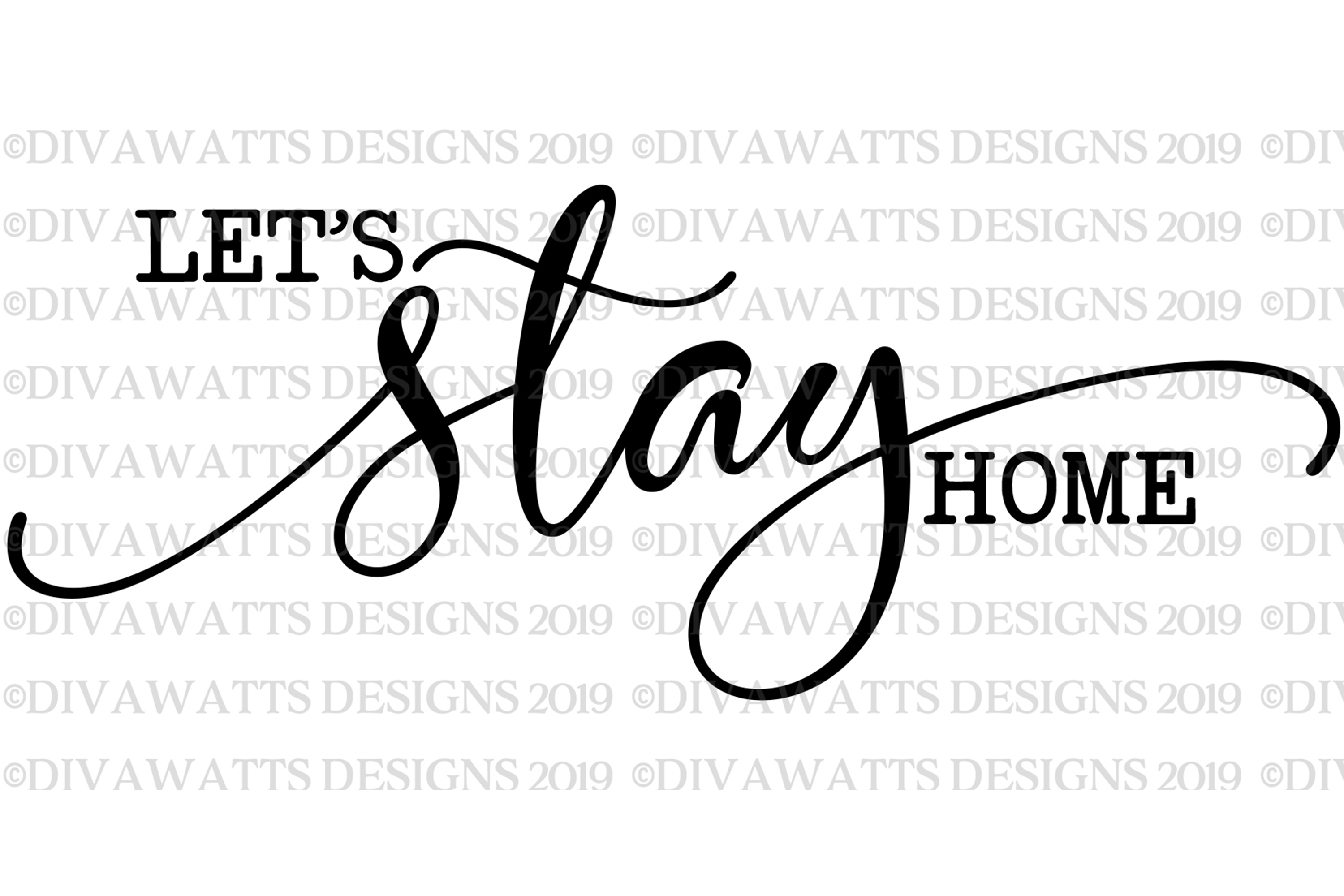 Let's Stay Home SVG Farmhouse Fixer Upper Style Cutting File example image 2