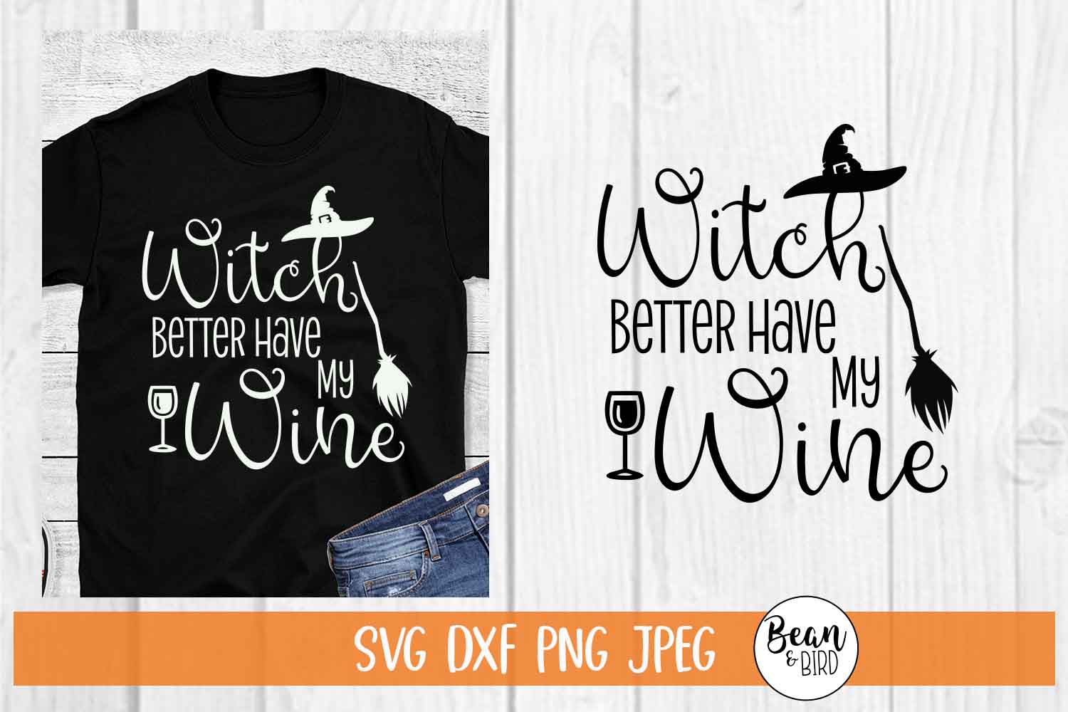 Witch better have my Wine Halloween SVG example image 1