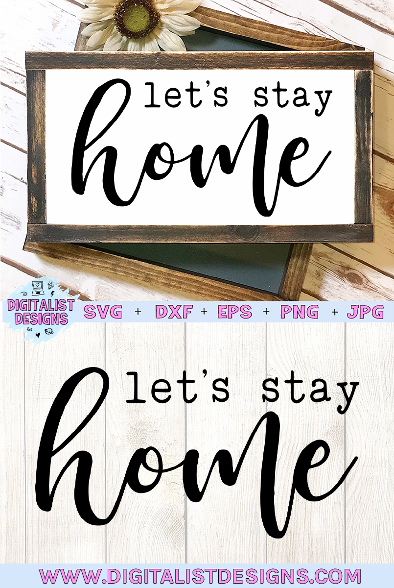 Let's Stay Home SVG example image 2