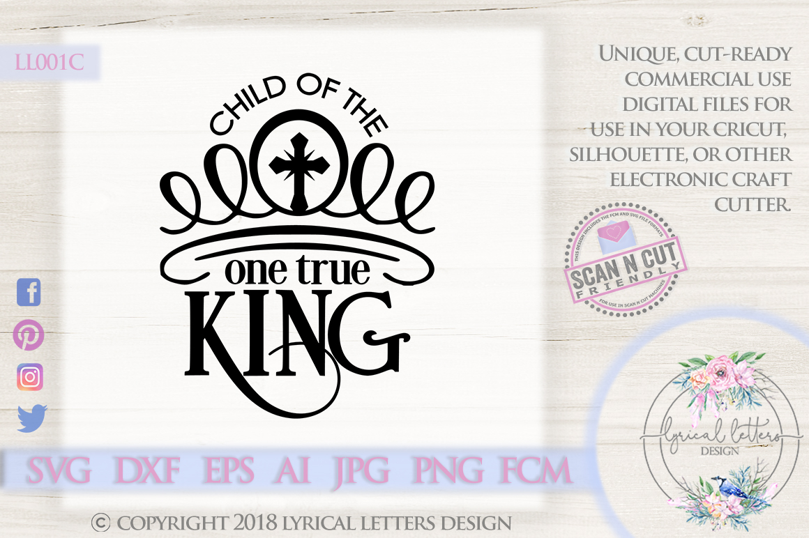 Child of the One True King Christian SVG DXF LL001C example image 1