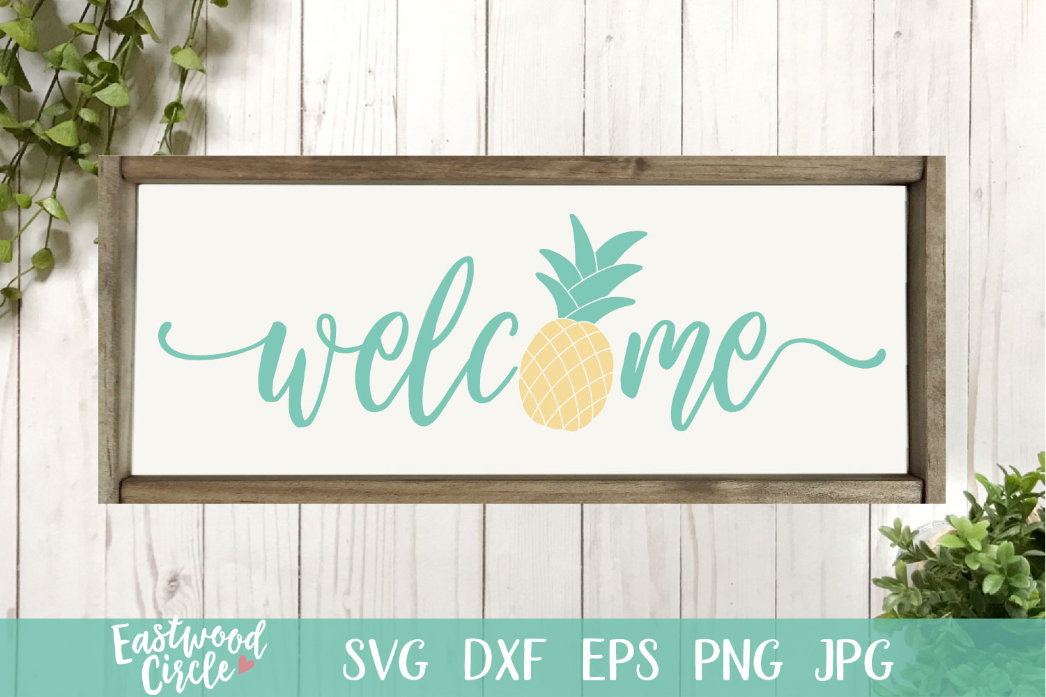 Welcome with Pineapple - A Summer SVG File for Signs example image 1