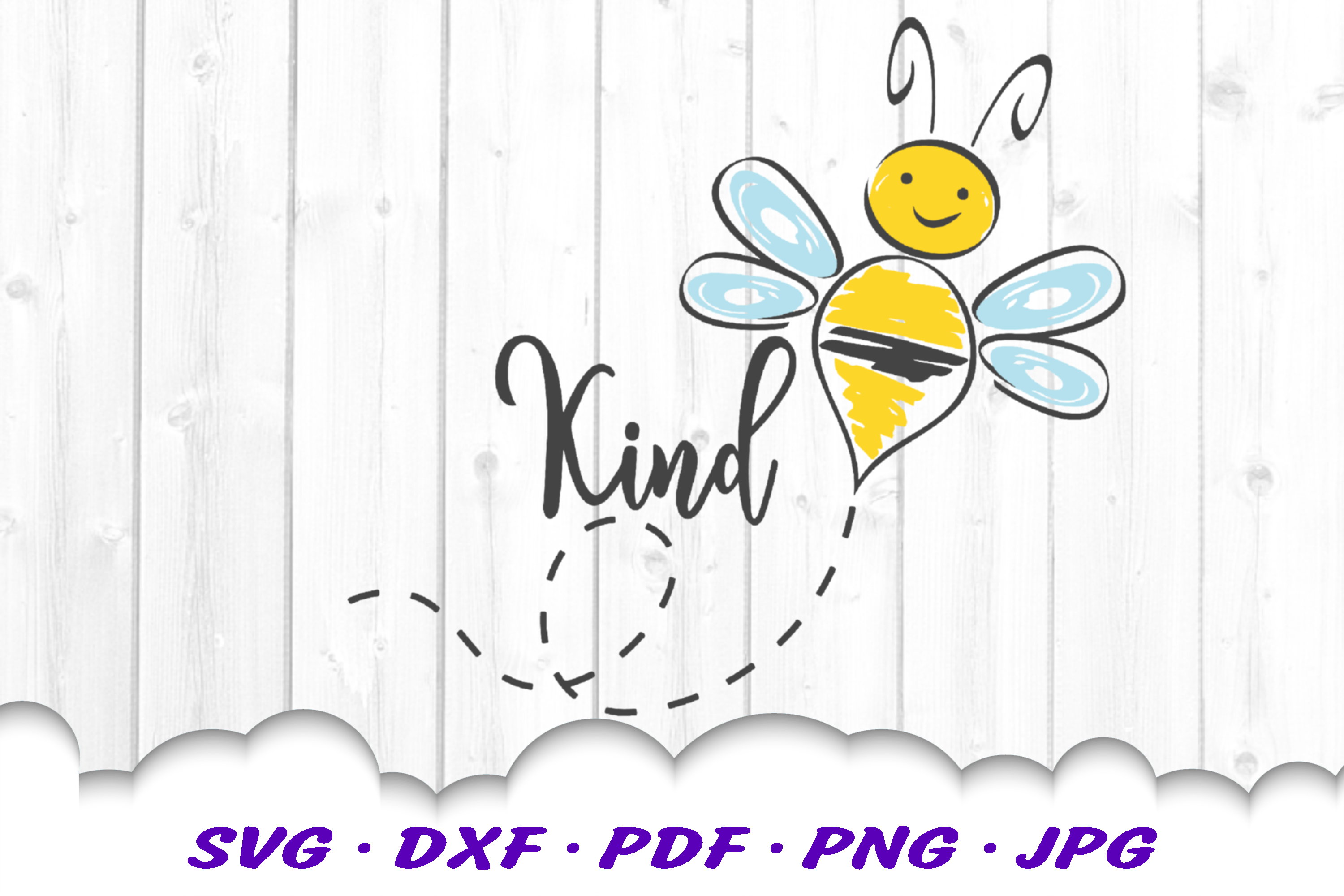 Hand Drawn Be Kind Bumble Bee SVG DXF Cut Files example image 1