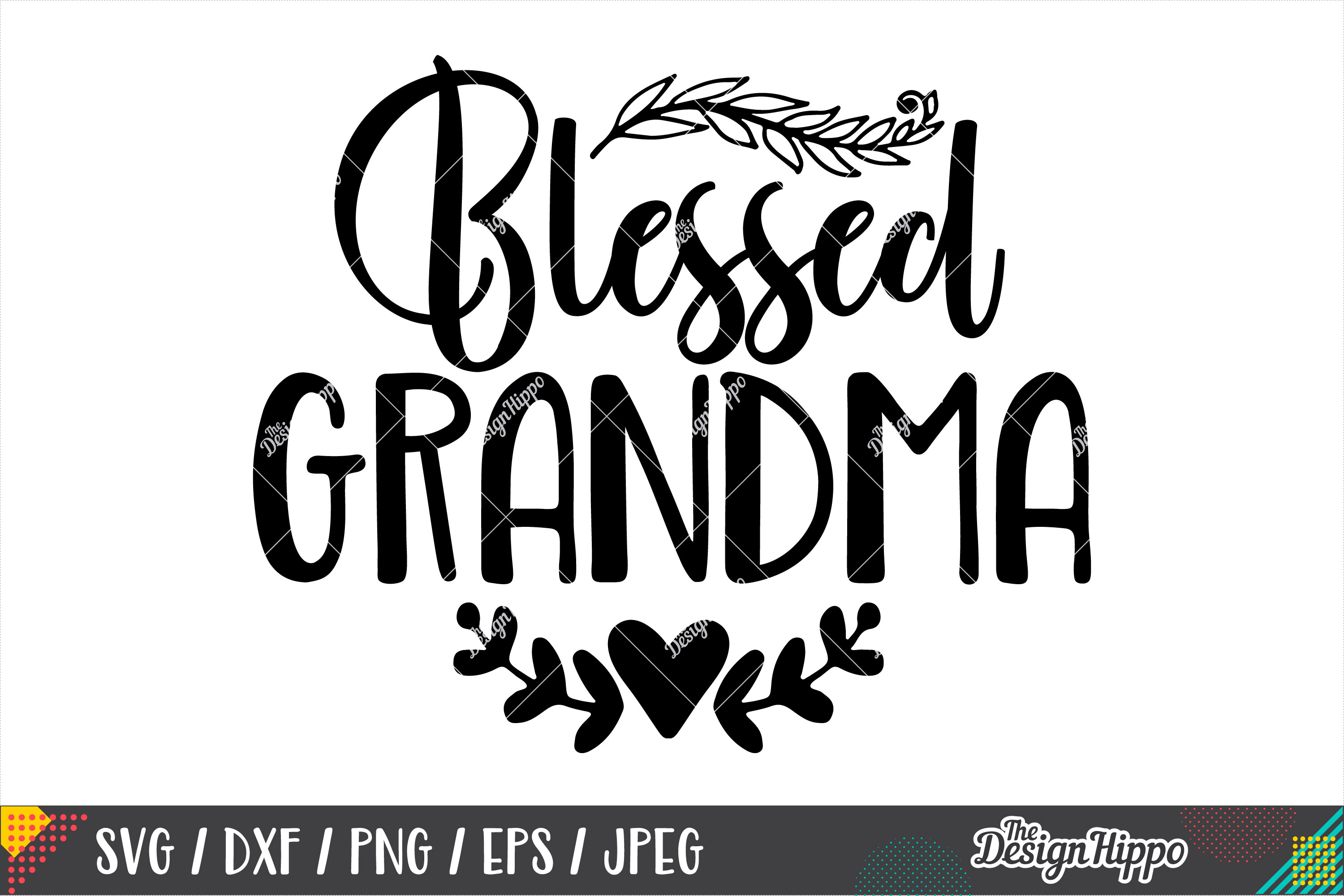 Blessed Grandma SVG PNG DXF EPS Cricut Cutting Files example image 1