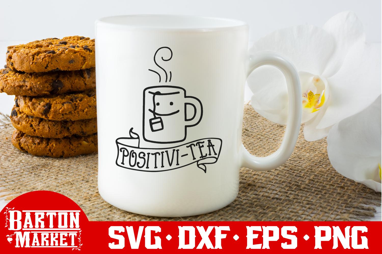 Positivi-Tea SVG DXF EPS PNG example image 2