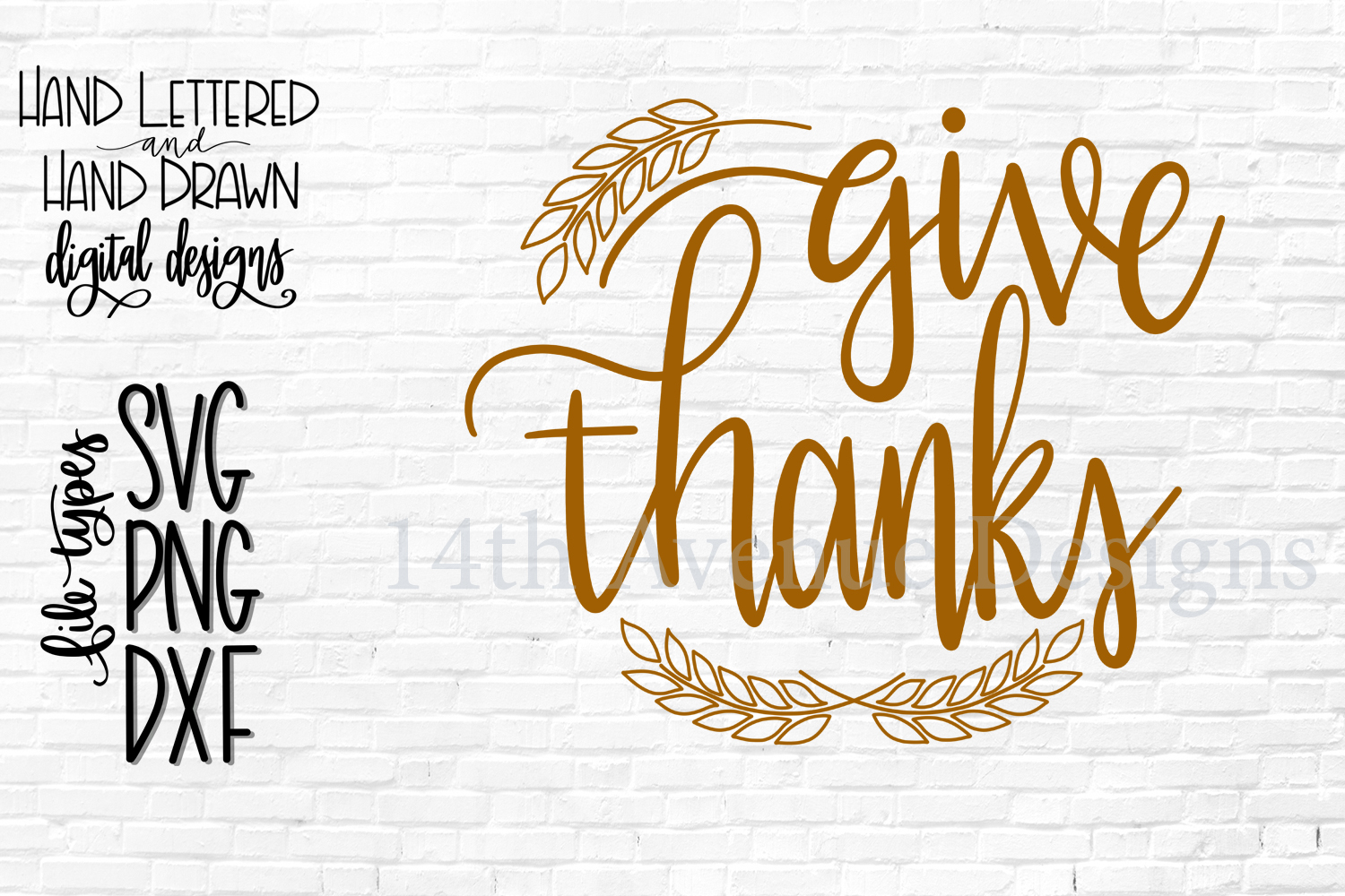 Give Thanks SVG, Thanksgiving SVG, Hand Lettered SVG, DXF, P example image 2