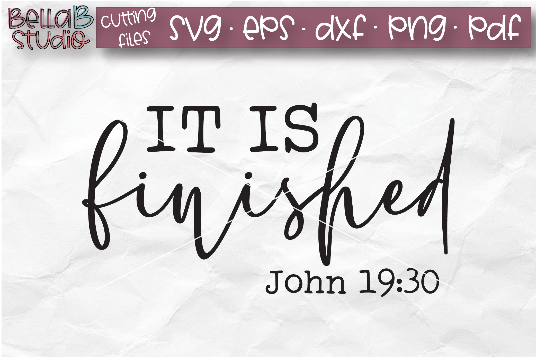 It Is Finished - John 19 30 SVG, Christian SVG, Bible Verse example image 2