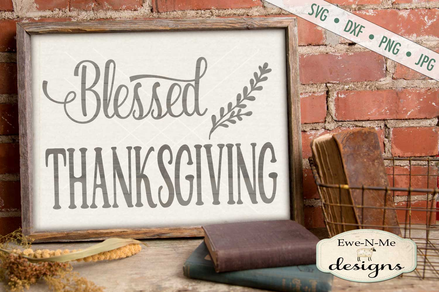 Blessed Thanksgiving SVG DXF Files example image 1