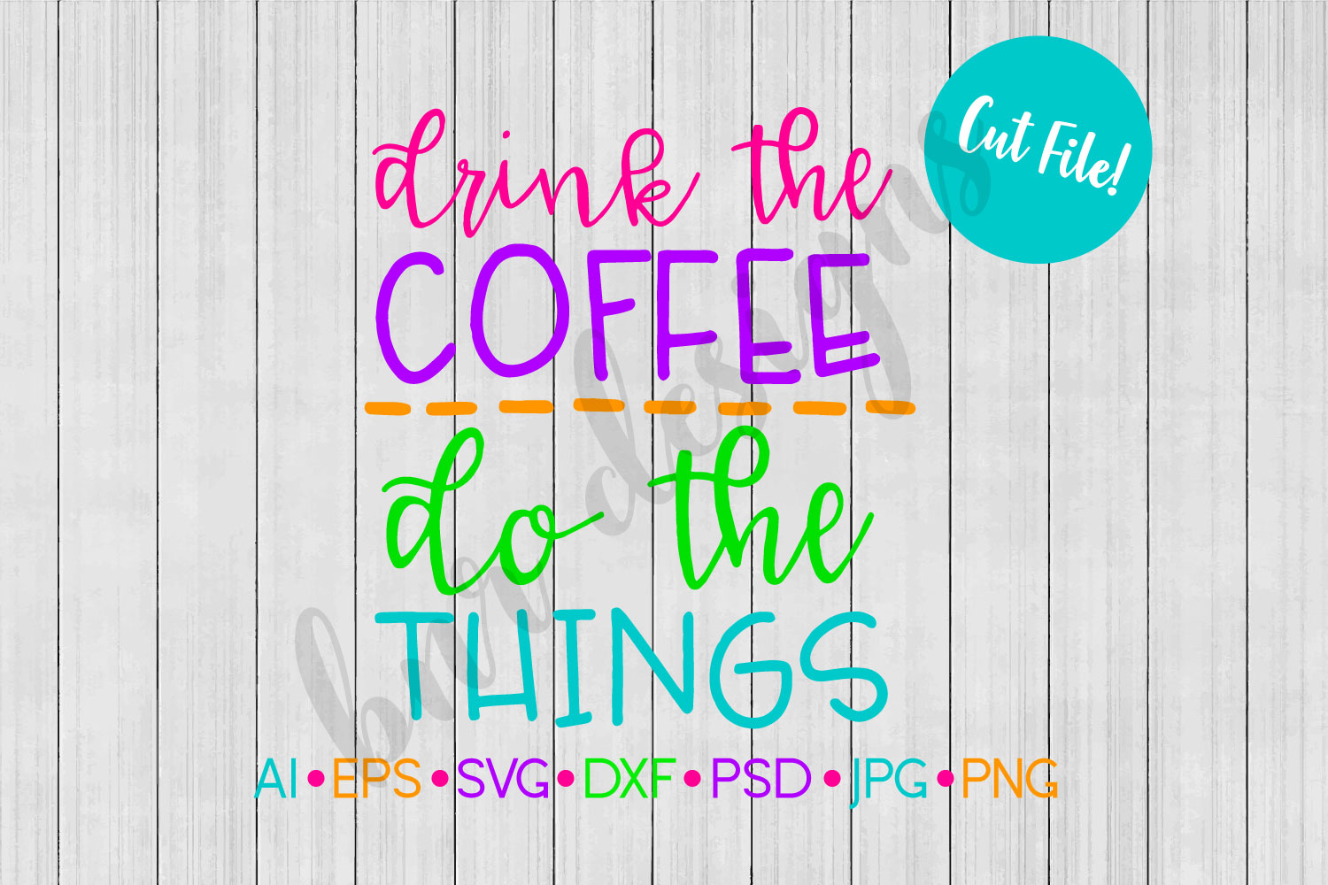 Drink the Coffee SVG, Coffee SVG example image 1