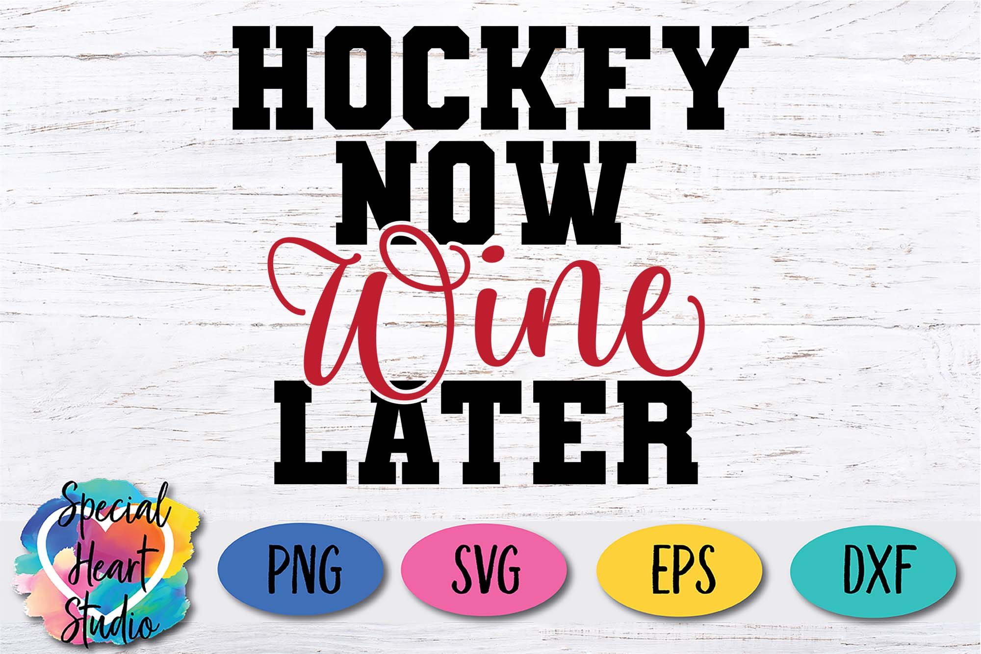 Hockey Now Wine Later - A Hockey Mom SVG Cut File example image 2
